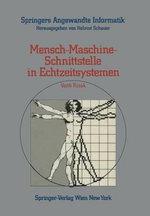 Mensch-Maschine-Schnittstelle in Echtzeitsystemen : Springers Angewandte Informatik - Veith Risak