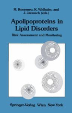 Apolipoproteins in Lipid Disorders : Risk Assessment and Monitoring : Workshop : Papers