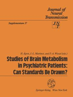 Studies of Brain Metabolism in Psychiatric Patients : Can Standards be Drawn?