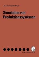 Simulation Von Produktionssystemen - Jan Kosturiak