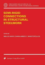 Semi-Rigid Joints in Structural Steelwork : CISM International Centre for Mechanical Sciences