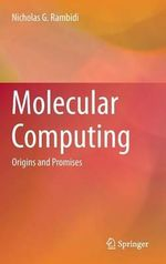 Molecular Computing : Origins and Promises - Nicholas G. Rambidi