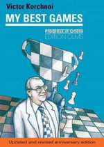 My Best Games : v. 1 & 2 - Victor Korchnoi