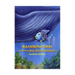 Rainbow Fish and the Big Blue Whale - Marcus Pfister