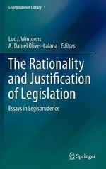 The Rationality and Justification of Legislation