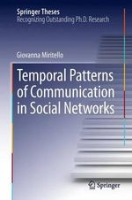 Temporal Patterns of Communication in Social Networks - Giovanna Miritello