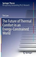 The Future of Thermal Comfort in an Energy- Constrained World - Tim Law