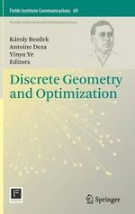 Discrete Geometry and Optimization : Proceedings of the Conference