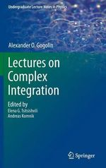 Notes on Complex Integration - A.O. Gogolin