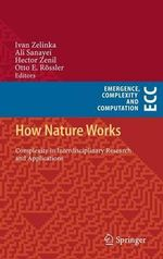 How Nature Works : Complexity in Interdisciplinary Research and Applications