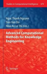 Advanced Computational Methods for Knowledge Engineering : A Gentle Introduction