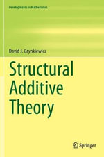Structural Additive Theory : Pitfalls and Artifacts - David J. Grynkiewicz