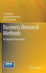 Business Research Methods : An Applied Orientation - S Sreejesh