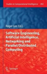 Software Engineering, Artificial Intelligence, Networking and Parallel/Distributed Computing 2013