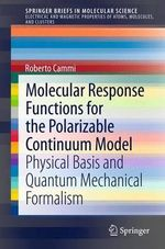 Molecular Response Functions in Continuum Solvation Models - Roberto Cammi