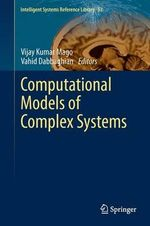 Computational Models of Complex Systems : Health, Medicine and War in the Twentieth Century