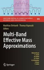 Multi-band Effective Mass Approximations : Advanced Mathematical Models and Numerical Techniques