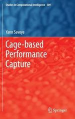 Cage-Based Performance Capture - Yann Savoye