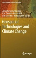 Geospatial Technologies and Climate Change : The 4 Billion Year Story of Earth's Climate