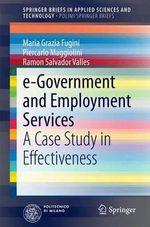 e-Government and Employment Services : A Case Study in Effectiveness - Maria Grazia Fugini