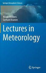 Lectures in Meteorology - Nicole Molders