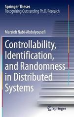 Networked Dynamic Systems : Identication, Controllability, and Randomness - Marzieh Nabi-Abdolyouse