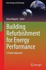 Building Refurbishment for Energy Performance : A Global Approach