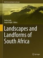 Landscapes and Landforms of South Africa : World Geomorphological Landscapes