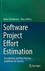 Software Project Effort Estimation - Adam Trendowicz