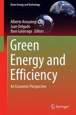 Green Energy and Efficiency : An Economic Perspective