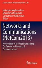 Networks and Communications (NetCom2013) : Proceedings of the Fifth International Conference on Networks & Communications