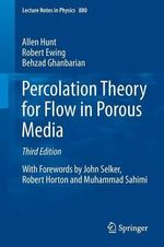Percolation Theory for Flow in Porous Media 2014 - Allen Hunt