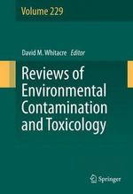 Reviews of Environmental Contamination and Toxicology volume 229 : Volume 229
