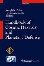 Handbook of Cosmic Hazards and Planetary Defense