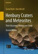 Henbury Craters and Meteorites 2014 : Their Discovery, History and Study - Svend Buhl