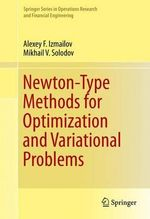 Newton-Type Methods for Optimization and Variational Problems - Alexey F. Izmailov