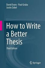 How to Write a Better Thesis - David Evans