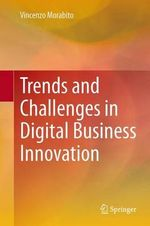 Trends and Challenges in Digital Business Innovation - Vincenzo Morabito