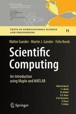 Scientific Computing - An Introduction using Maple and MATLAB - Walter Gander