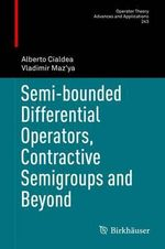Semi-Bounded Partial Differential Operators - Alberto Cialdea
