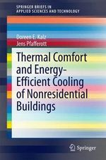 Thermal Comfort and Energy-Efficient Cooling of Non-Residential Buildings - Doreen E. Kalz