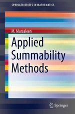 Applied Summability Methods - Mohammad Mursaleen