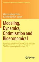 Modeling, Dynamics, Optimization and Bioeconomics I : Contributions from ICMOD 2010 and the 5th Bioeconomy Conference 2012