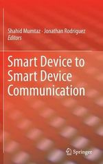 Smart Device to Smart Device Communication