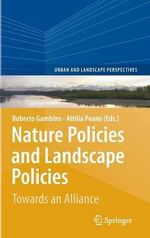 Nature Policies and Landscape Policies : Towards an Alliance