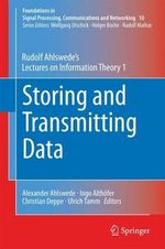 Storing and Transmitting Data : Rudolf Ahlswede's Lectures on Information Theory 1 - Rudolf Ahlswede