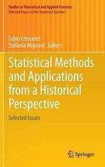 Statistical Methods and Applications from a Historical Perspective : Selected Issues
