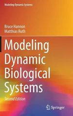 Modeling Dynamic Biological Systems -  Hannon