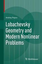 Lobachevsky Geometry and Modern Nonlinear Problems - Andrey Popov
