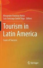 Tourism in Latin America : Cases of Success